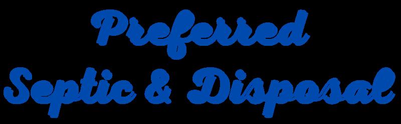 PREFERRED SEPTIC & DISPOSAL